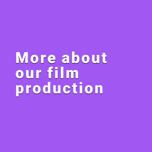 About Our Films